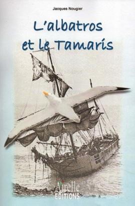 L'albatros et le Tamaris - Jacques Nougier Livre19
